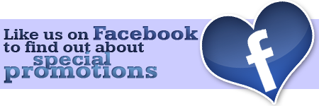 Like us on Facebook to learn about special promotions